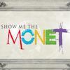 Show Me the Monet!