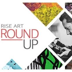 Rise Art Roundup XIIII