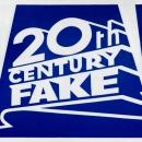 20th Century Fake