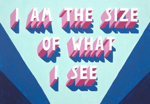 I Am The Size Of What I See by Naomi Edmondson