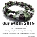 """Our eARTh 2018"" - Global Art Exhibition responding to Climate Change & Environment"
