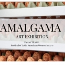 AMALGAMA exhibition in Festival of Latin American Women in Arts in the UK