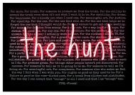 Everybody's Looking For Something (pink) aka the hunt - Limited Edition Print
