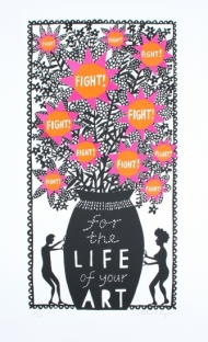 Fight For The Life of Your Art (Orange and Pink)