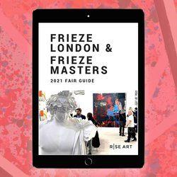 A Guide to Frieze London & Frieze Masters 2021