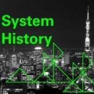 SYSTEM HISTORY