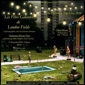Les Fêtes Galantes de London Fields. An Epicurean Trip Circa 2020